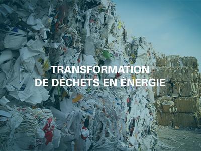 Transformation de déchets en énergie